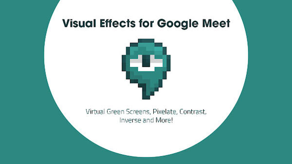 How To Use Visual Effects Feature On Google Meet Application?
