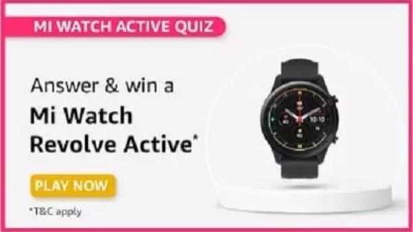 Amazon Mi Watch Active Quiz Answers: Win Mi Watch Revolve Active