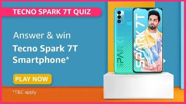 Amazon Tecno Spark 7T Quiz Answers: Win Tecno Smartphone For Free