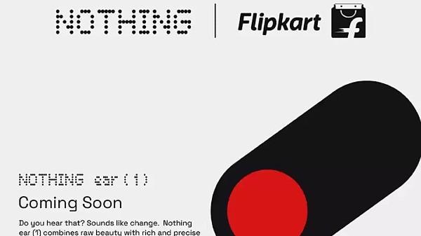 Nothing Ear 1 TWS Earbuds Availability On Flipkart Teased