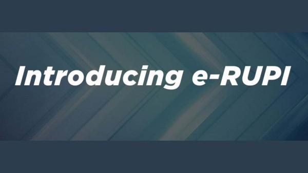 e-RUPI Explained: How To Download, Use e-RUPI App?