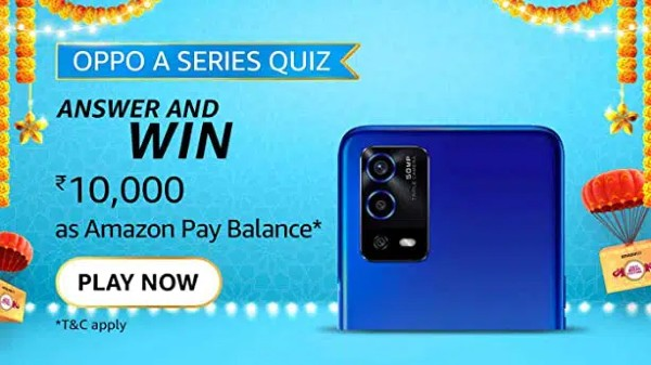 Amazon Oppo A Series Quiz Answers: Win Rs. 10,000 Amazon Pay Balance