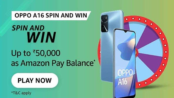 Amazon Oppo A16 Spin & Win Quiz Answers: Win Rs. 50,000