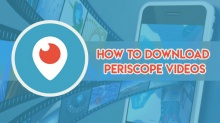 How to download Periscope videos