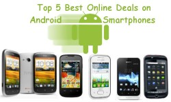 Top 5 Android Smartphones Available Online at Lowest Price Deals