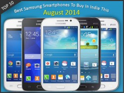 Top 10 Best Samsung Smartphones To Buy In India This August