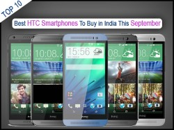 Top 10 Best HTC Smartphones To Buy in India This September