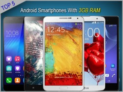 Top 5 Android Smartphones With 3GB RAM