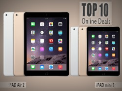 Top 10 Online Deals on Apple iPad Air 2 And iPad Mini 3 Now Available in India on Pre-Order