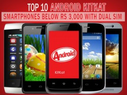 Top 10 Android KitKat Smartphones Below Rs 3,000 with Dual SIM, Wi-Fi Support