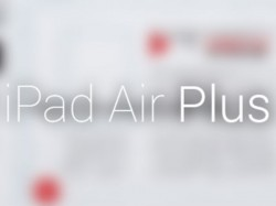 Apple's iPad Air Plus Launching in 2015? Here are 5 Interesting Rumors We have Seen So Far