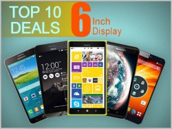 Top 10 Deals on 6 Inch Display Smartphones to Buy Today