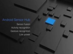 Google Announces 'Android Sensor Hub': Here's What You Need to Know