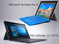 Dell Latitude 12 (7252) 2-in-1 vs Microsoft Surface Pro 4: Which One Is Right For You?