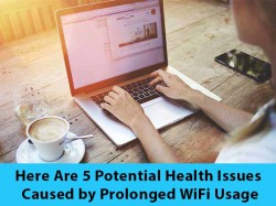 Here Are 5 Deadly Health Issues Caused by Prolonged WiFi Usage