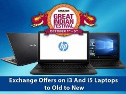 Amazon Last Minute Deals: Exchange Offers on i3 And i5 Laptops to Old to New