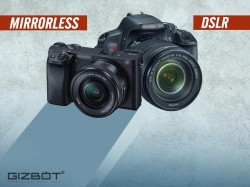 DSLR or Mirrorless? Which one is right for you?