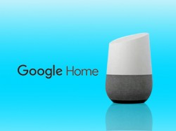 Google Home to be available in UK from April 6th for Rs. 10,500