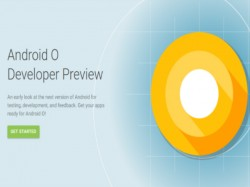 Google rolls out Android O Developer Preview 4