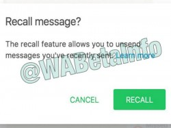 WhatsApp to roll out the recall feature soon