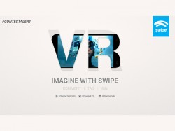 Swipe announces #ImagineWithSwipe contest; try your luck to win the Elite VR smartphone