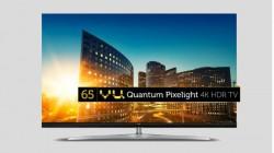 Vu launches new Quantum Pixelight 4K smart LED TVs in India