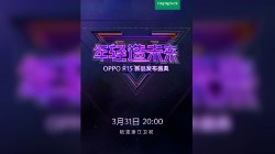 Oppo R15 to launch on March 31 with 6.28-inch display, 6GB RAM