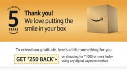 Amazon India offering a flat Rs 250 cash-back to celebrate 5th anniversary