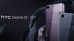 HTC Desire 12 and Desire 12+ to be launched in India today
