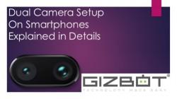 Dual camera setup on smartphones explained: Telephoto, Wide angle and more