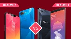 Realme 2 vs Realme 1: Bigger display with notch, Bigger battery, dual camera and more