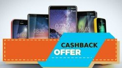 Paytm cashback offers available on Nokia smartphones: Nokia 7 Plus, Nokia 6.1 Plus and more