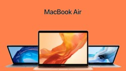 Apple MacBook Air 2018 with Core i7-8510Y processor spotted on Geekbench: Launch imminent