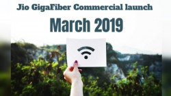 Jio GigaFiber Commercial launch in March 2019: Everything you need to know