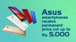 Asus smartphones receive permanent price cut up to Rs. 5,000