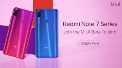 Redmi Note 7, Redmi Note 7 Pro MIUI 10 beta testing to debut soon in India