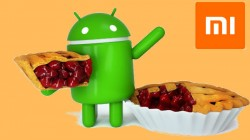 Updated List of Xiaomi smartphones that are confirmed to get Android 9 Pie update