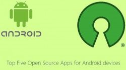 Five must use open source apps for Android smartphones and tablets