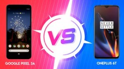 Google Pixel 3a vs OnePlus 6T: Which one is better and how