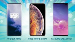 OnePlus 7 Pro vs Apple iPhone XS Max vs Samsung Galaxy S10+: Which one is your choice?