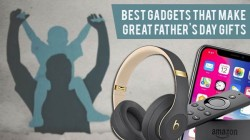 This Father's Day, Take Your Dad's Tech Game To Whole New Level – Best Gadgets