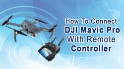 How To Connect DJI Mavic Pro With Remote Controller Following Simple Steps