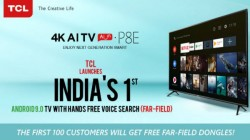 TCL Launches P8 Series 4K AI Smart TVs With Android 9 Pie: Price Starts At Rs. 27,990