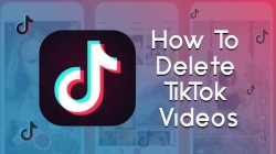 How To Delete TikTok Videos Following Simple Steps