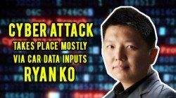 Cyber Attack Takes Place Mostly Via Car Data Inputs: Ryan Ko