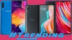 Most Trending Smartphones Of Last Week: HTC Desire 19s, Realme 5 Pro, Realme X2 Pro And More