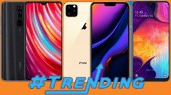 Most Trending Smartphones Of Last Week: Redmi Note 8 Pro, Galaxy A50, Mi Note 10 Pro And More