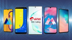 List Of Samsung Smartphones That Are Set To Get Airtel's 'New' Wi-Fi Calling Feature
