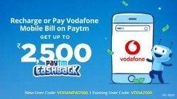 Vodafone Paytm Cashback Offer: How To Get Benefits Up To Rs. 2,500