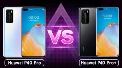 Huawei P40 Pro Vs Huawei P40 Pro+ Specifications Comparison